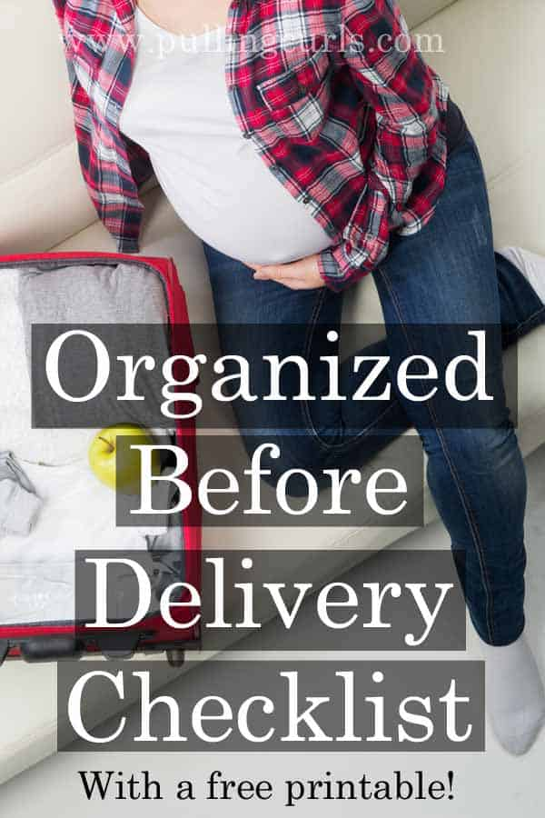 Organized Before Delivery: Get Ready step by step!