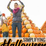 Simplify Hallowen:  The Lazy Mom's Guide to Halloween