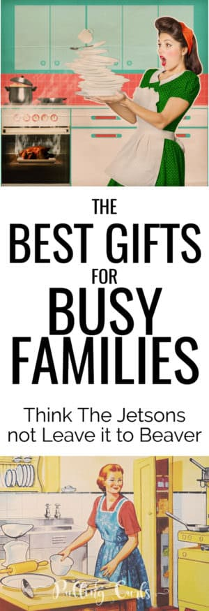 Best gifts for busy families include things for cleaning, organization, security, communication and more!