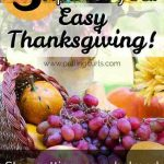 Simple Thanksgiving:  Stop getting overwhelmed with gratitude