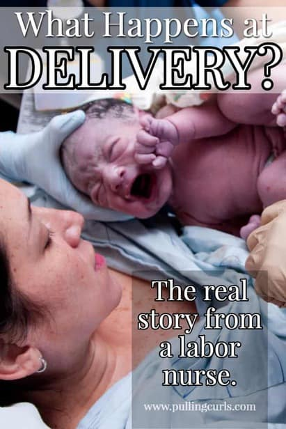 Labor and Delivery:  What happens at Delivery