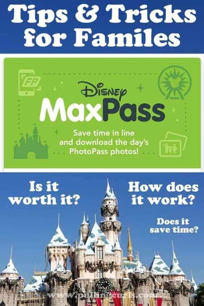 Disneyland MaxPass Tips & Tricks