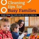 Handy Clean Tips for Busy Families