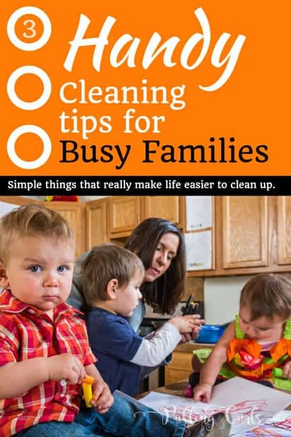 Handy Clean up tips for busy families!