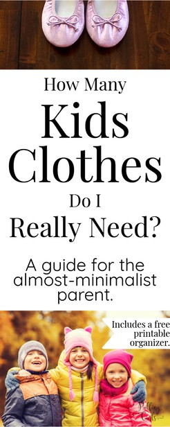 how many kids clothes do I really need? Children / toddlers / school-aged / newborn / babies / teenagers / stores / shops/ online