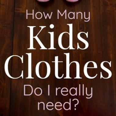 how many kids clothes do I really need?