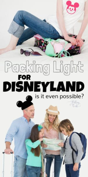 how to pack for Disneyland