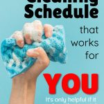 Making a Cleaning Schedule That Works For You