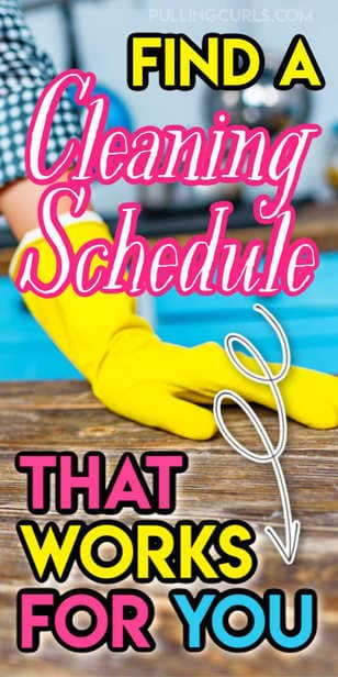How do you make a cleaning schedule work at YOUR house? Find the right cleaning method to make it just happen in your home. via @pullingcurls