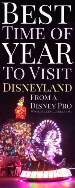 best time to go to Disneyland