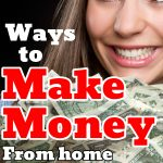 Ways for New Moms to Make Money from Home