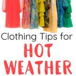 Hot Weather Clothing Tips