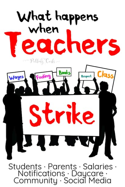 What happens when teachers strike?  How does the school district announce & deal with it?