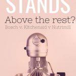 Bosch Universal vs Kitchenaid Pro vs Nutrimill Artiste