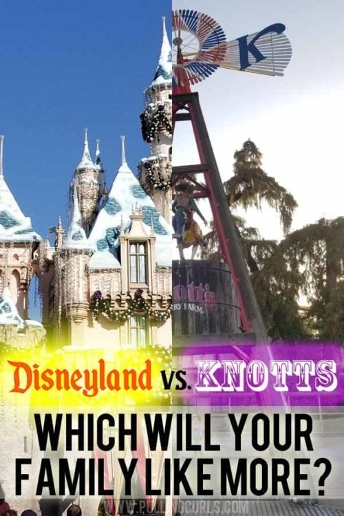 Knotts Berry Farms Vs Disneyland Which One Is Right For You