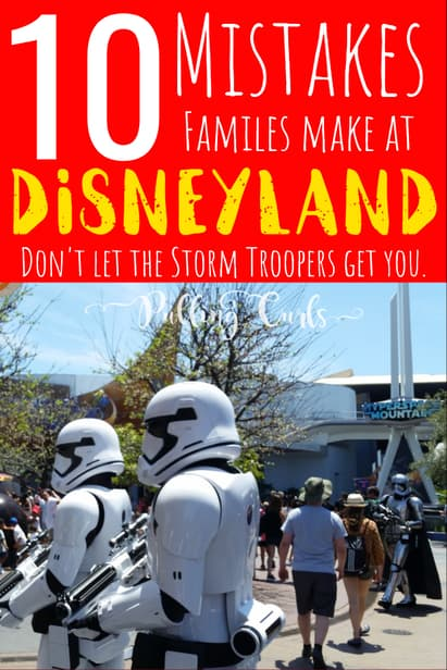 Don't let these mistakes get you at Disneyland.