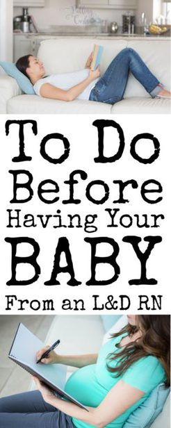 10 things to do before baby arrives the nurse s guide to do before