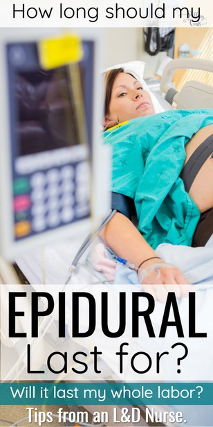 There are so many questions about getting an epidural -- and the one I get most often is how long does an epidural last? Plus, how long does it last in a C-section (as they're different). Let this L&D nurse since 2001 tell you how it all works!