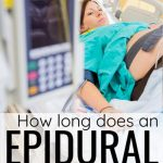 How Long Does an Epidural Last?