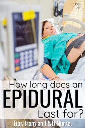 How long does an epidural last during labor?