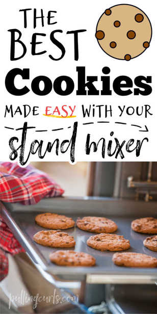 tips to making the best cookies using your stand mixer. via @pullingcurls