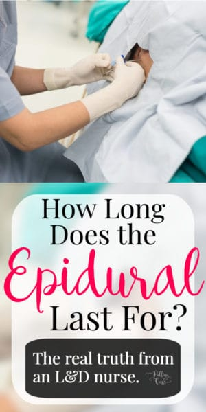 how long does the epidural last after delivery?