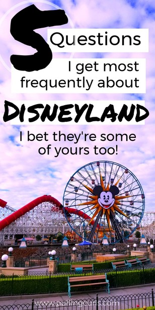 What are the MOST common questions about Disneyland? via @pullingcurls