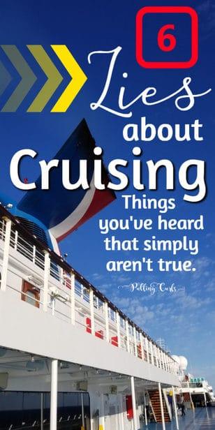 lies about cruising