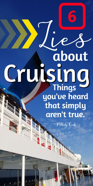 Cruise life is the best life, but these six simply aren't true. via @pullingcurls