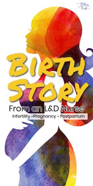 labor nurse's birth story
