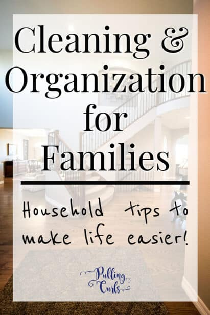 cleaning and organization for familes