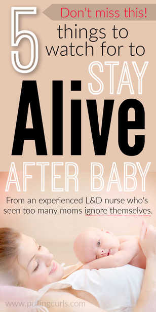 What are the things moms need to watch for after delivery to stay alive? via @pullingcurls