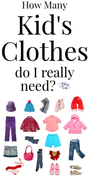 How many kids clothes DO I need?  I feel like my kid has a zillion outfits and I am ready to STOP over-buying!