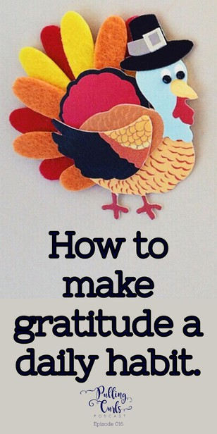 How can gratitude be a life-changer and your superhero to bring more good into your life! via @pullingcurls