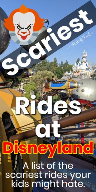 Scary Rides at Disneyland / California Adventure / children / kids / parent's guide / mom via @pullingcurls