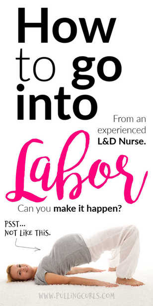 Can you put yourself into labor? via @pullingcurls