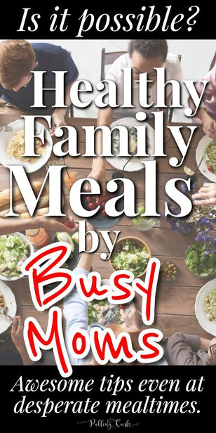HOW can a busy mom get a healthy meal on the table in peace? via @pullingcurls
