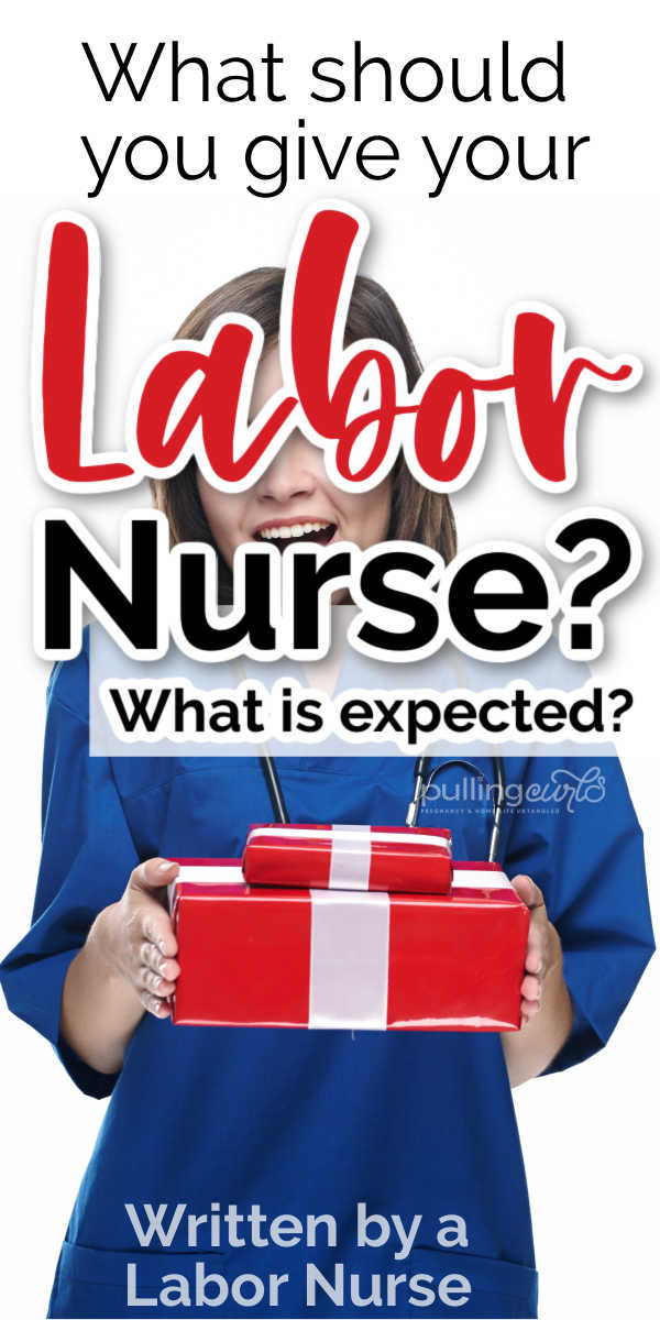 What should I give my labor nurse? What CAN I give her? via @pullingcurls