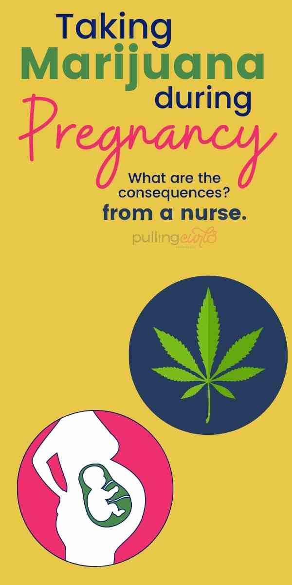 what are the consequences of marijuana use in pregnancy? via @pullingcurls