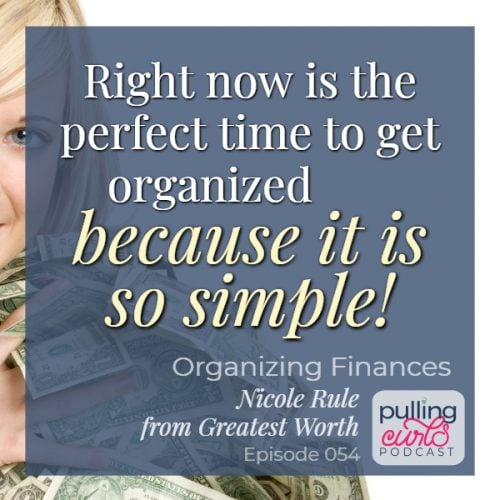 right now is the perfect time to get organized because it is so simple!