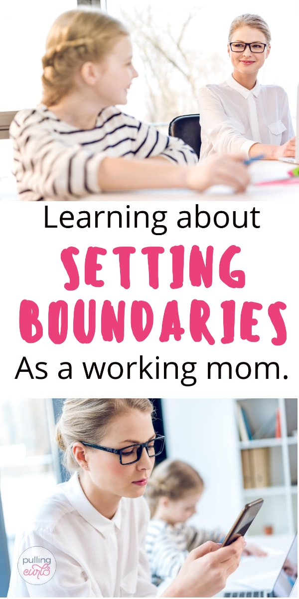 How to set boundaries as a work at home mom. via @pullingcurls