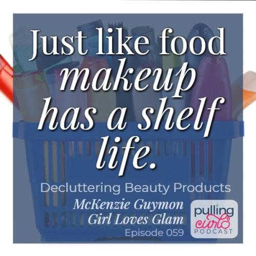 just like food makeup has a shelf life.